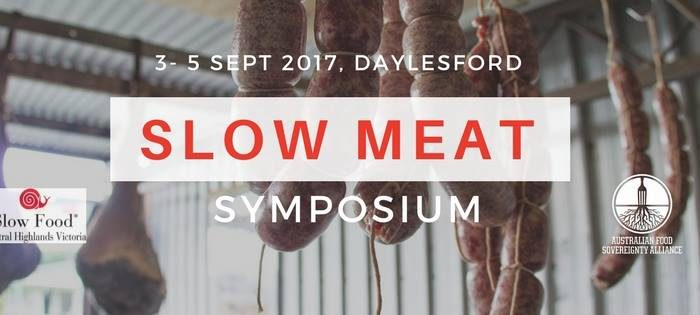Australia's First Slow Meat Symposium in Daylesford