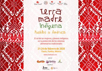 Call for participation for Indigenous Terra Madre – Peoples of The Americas